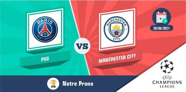 Pronostic PSG Manchester City mercredi 28 avril 2021 Ligue des Champions